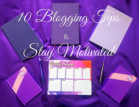 10 blogging tips to stay motivated
