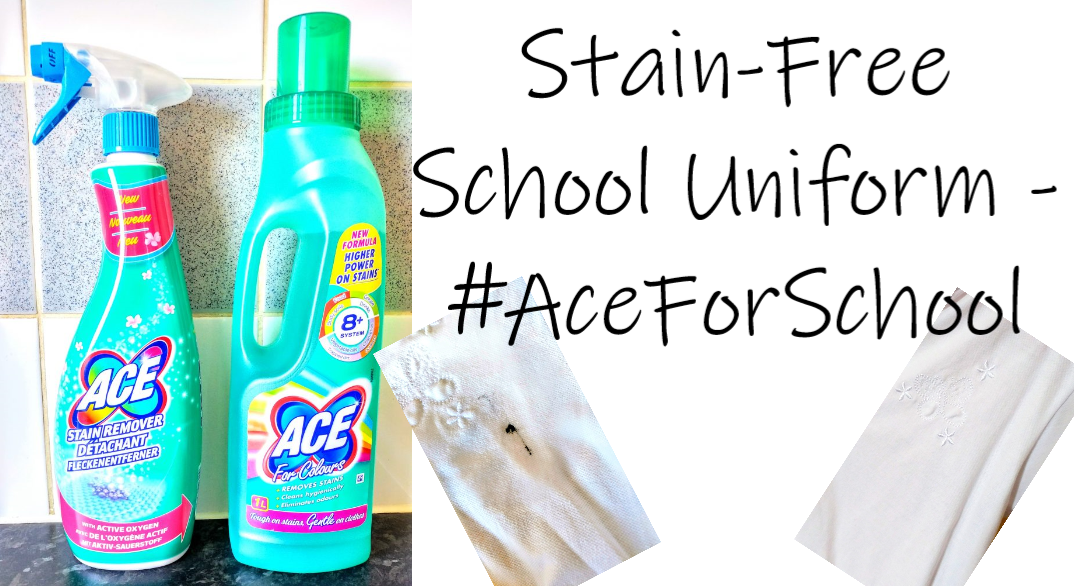 Stain-free school uniform - #AceForSchool