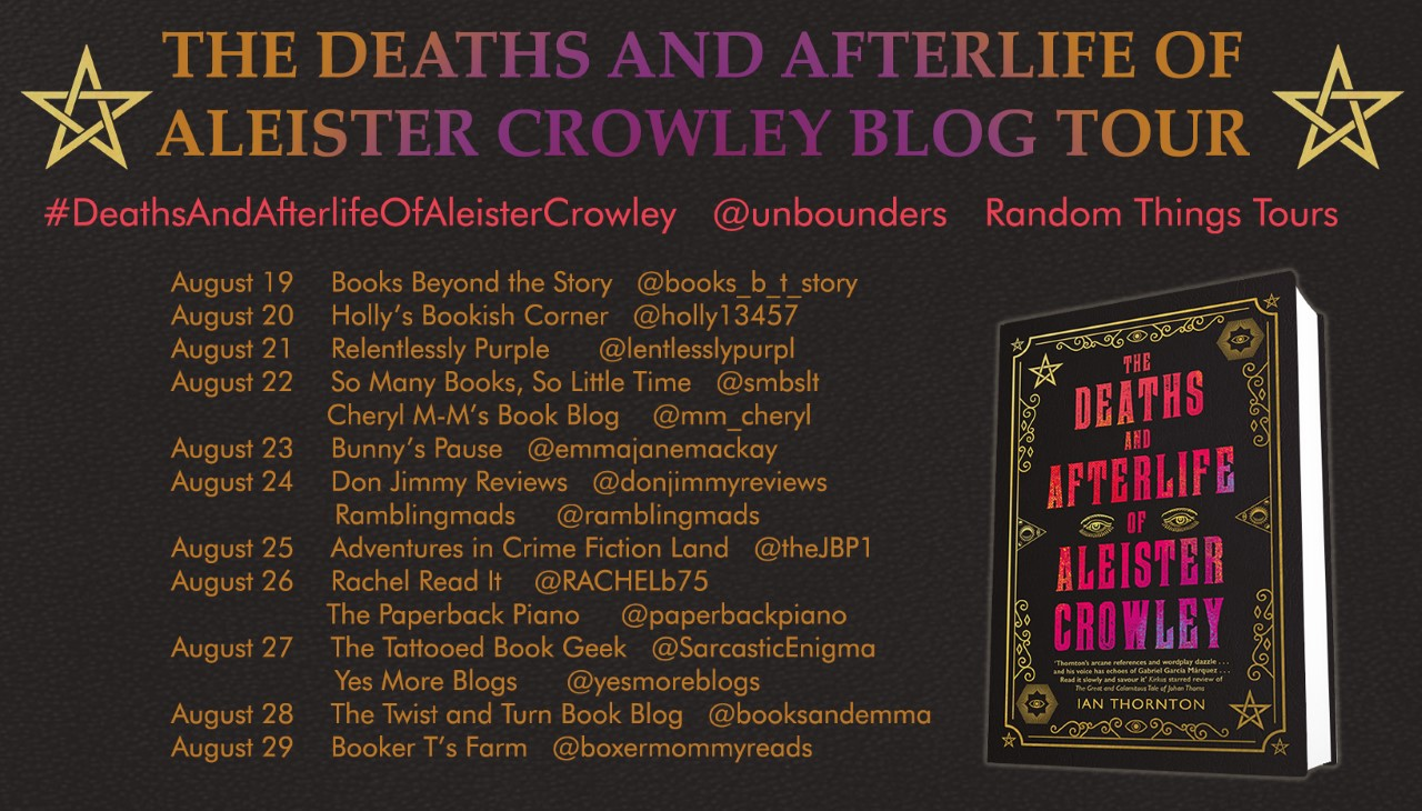 The Deaths and Afterlife of Aleister Crowley Blog Tour Poster