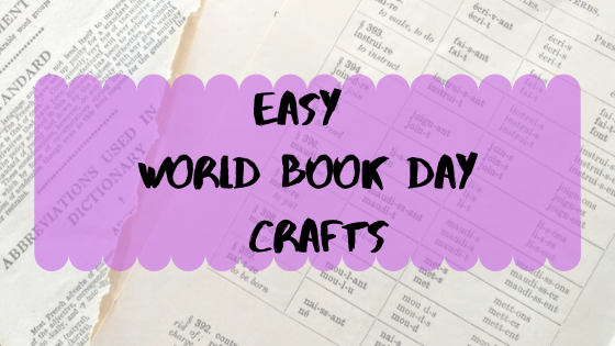 Easy World Book Day Crafts